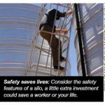 Safety saves lives: Consider the safety features of a silo, a little extra investment could save a worker or your life.